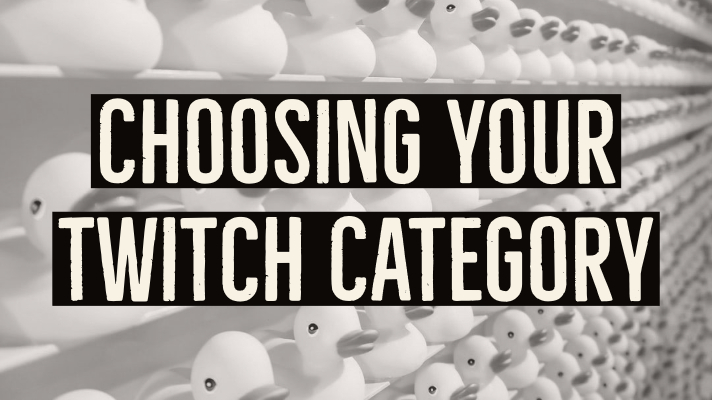 Choosing Your Twitch Category